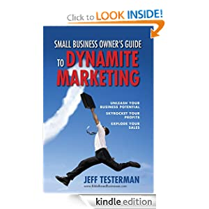 Small Business Owners Guide to Dynamite Marketing