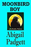Moonbird Boy by Abigail Padgett front cover