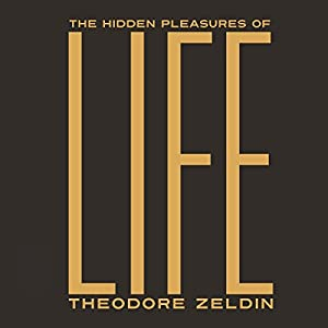 The Hidden Pleasures of Life Hörbuch