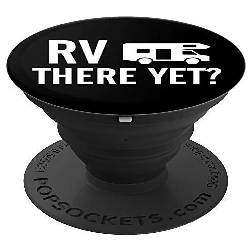 Family Camping Family Road Trip National Park RV There Yet PopSockets Grip and Stand for Phones and Tablets