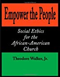 Empower the People, Theodore Walker, 0595185436