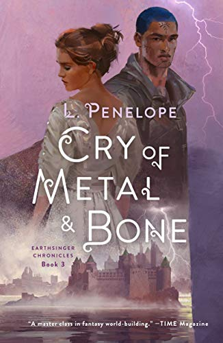 Book Cover: Cry of Metal & Bone: Earthsinger Chronicles, Book 3