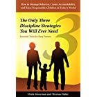 The Only Three Discipline Strategies You Will Ever Need