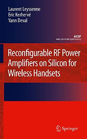 Reconfigurable RF Power Amplifiers on Silicon for Wireless Handsets (Analog Circuits and Signal - 3g Handset