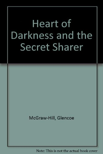 Heart of Darkness and The Secret Sharer with Related Readings
