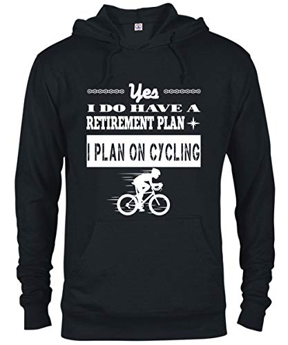 I Do Have A Retirement Plan T Shirt, Cool Cycling French Terry Hoodie - Delta French Terry Hoodie (XXL, Black)
