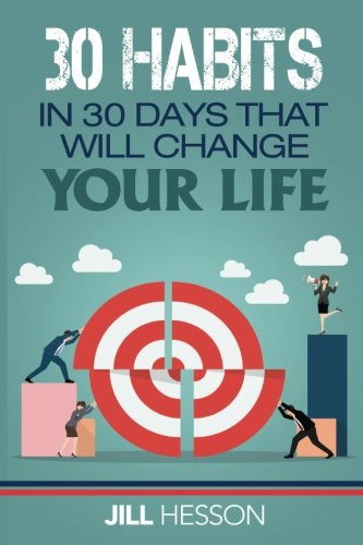 Download 30 Habits in 30 Days that will Change your Life pdf