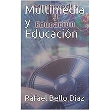 Multimedia y Educación (Serie Ciencia y Tecnología) (Spanish Edition)