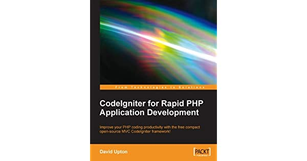Codeigniter for rapid php application development english edition codeigniter for rapid php application development english edition ebooks em ingls na amazon fandeluxe