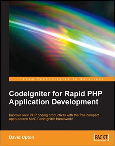 Amazon com: CodeIgniter for Rapid PHP Application Development eBook