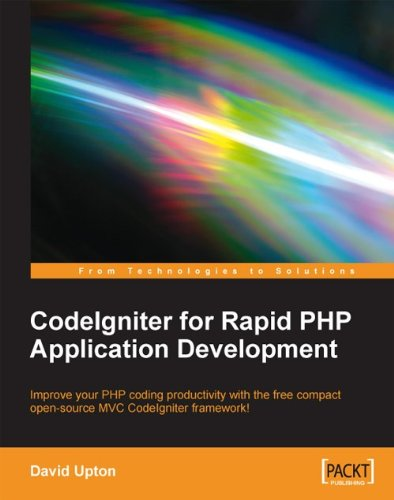 CodeIgniter for Rapid PHP Application Development (English Edition)
