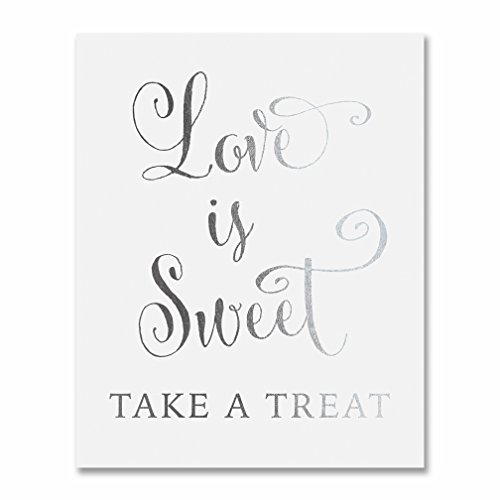 Love Is Sweet Take A Treat Silver Foil Wedding Sign Print 8x10'' Bride Groom Signage Decor Art Calligraphy Elegant Metallic Poster by Digibuddha