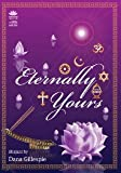 Eternally Your - Dana Gillespie - (A RadioSai Product - Inspired by Sathya Sai Baba - NEW ARRIVAL)