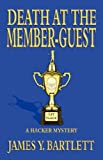 Death at the Member-Guest, James Y. Bartlett, 097546762X