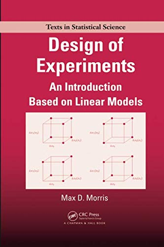 - Design of Experiments (Chapman & Hall/CRC Texts in Statistical Science)