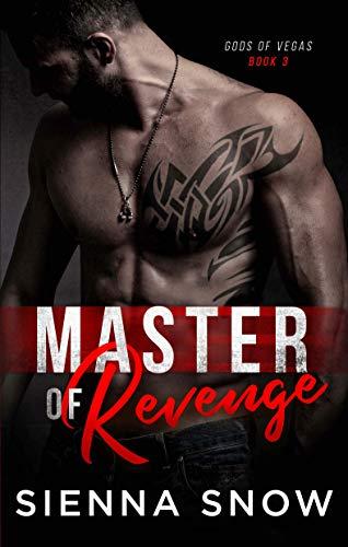 Master of Revenge (Gods of Vegas Book 3) by [Snow, Sienna]