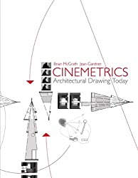 Cinemetrics: Architectural Drawing Today