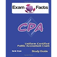 Exam Facts CPA - Certified Public Accountant Exam Study Guide: CPA Exam Study Guide