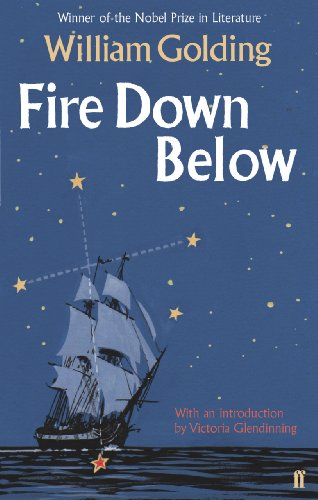 Fire Down Below: With an introduction by Victoria Glendinning (Sea Trilogy)