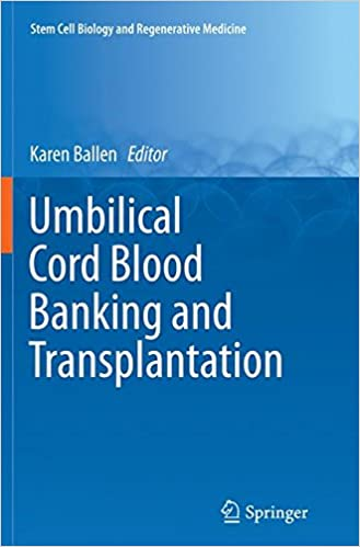 Book Umbilical Cord Blood Banking and Transplantation (Stem Cell Biology and Regenerative Medicine)