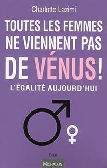 Toutes les femmes ne viennent pas de Vénus ! par Lazimi