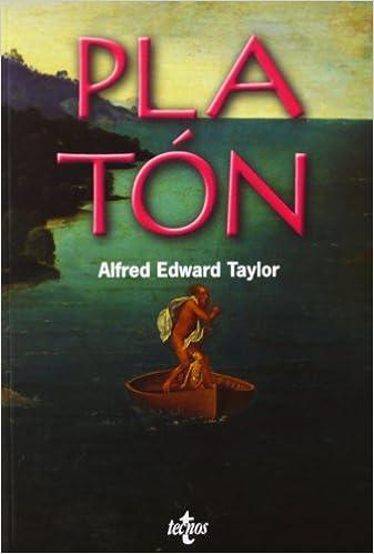 Platón (Filosofía - Filosofía Y Ensayo): Amazon.es: Alfred Edward Taylor, Carmen García Trevijano: Libros