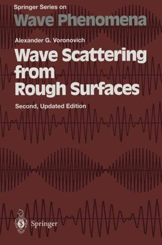 Wave Scattering from Rough Surfaces (Springer Series on Wave Phenomena) - Waves Rough