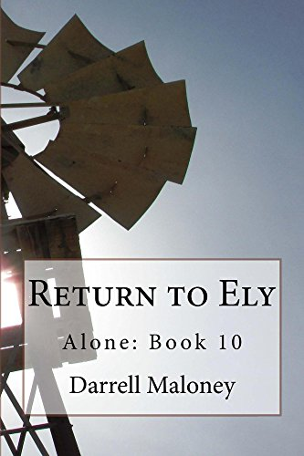 Return to Ely: Alone: Book 10 (Alone ) by [Maloney, Darrell]
