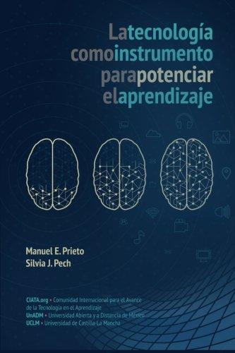 La Tecnologia como instrumento para potenciar el Aprendizaje (Spanish Edition)