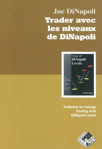 Trader avec les niveaux de DiNapoli Broché – 25 août 2011 Joe DiNapoli Valor 2361170027 TL2361170027