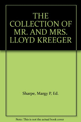 The Collection of Mr. And Mrs. David Lloyd Kreeger