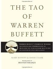 The Tao of Warren Buffett: Warren Buffett's Words of Wisdom: Quotations and Interpretations to Help Guide You to Billionaire Wealth and Enlightened Business Management