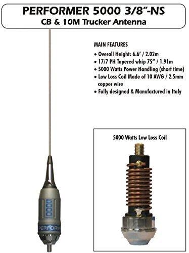 10 Performer - Sirio Performer 5000 3/8 NS 10m & CB Mobile 3/8 Trucker Antenna (No Shaft)