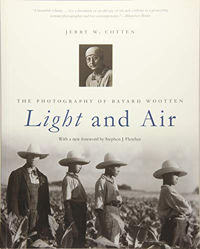 Light and air:the photography of Bayard Wootten
