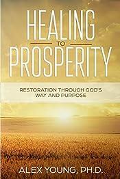 Healing to Prosperity: Restoration Through God's Way