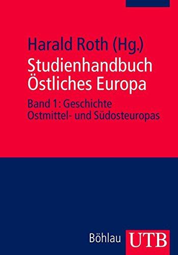 studienhandbuch-stliches-europa-band-1-geschichte-ostmittel-und-sdosteuropas-bd-1