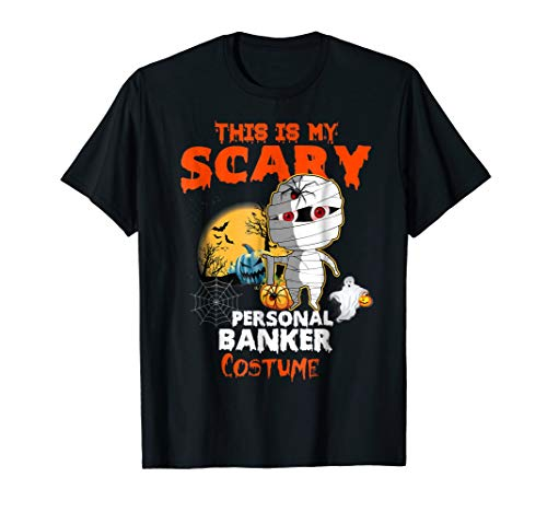 This Is My Scary Personal Banker Costume Halloween Shirt -