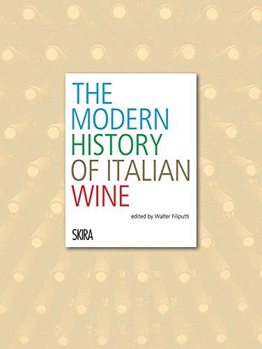 The Modern History of Italian Wine by Walter Filiputti