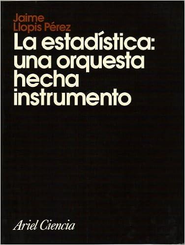 Amazon.com: La Estadística: Una Orquesta Hecha Instrumento ...