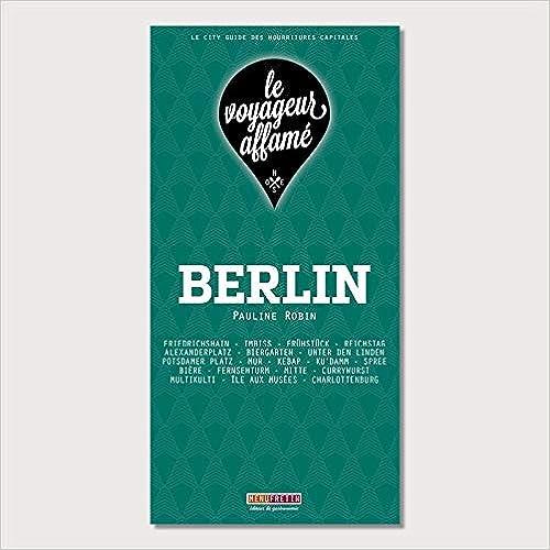 Livre gratuit pdf a telecharger le voyageur affamé - Berlin