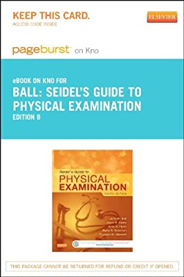 Seidel's Guide to Physical Examination - Elsevier eBook on Intel Education Study (Retail Access Card), 8e