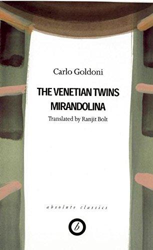 Goldoni: Two Plays -  The Venetian Twins / Mirandolina (Absolute Classics)