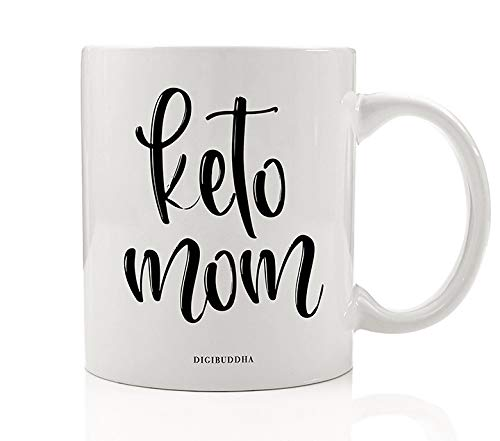 KETO MOM Coffee Tea Mug Gift Idea Ketogenic Low Carb High Protein Diet Lifestyle Weight Loss 11oz Ceramic Beverage Cup Christmas Birthday Present for Spouse Parent Mommy Mother by Digibuddha DM0514