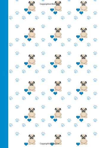 Journal: Dog Yoga (Pug Yoga/Blue) 6x9 - DOT JOURNAL - Journal with dotted pages (Dogs & Puppies Dot Journal Series)