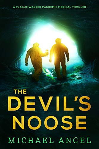 The Devil's Noose: A Pandemic Medical Thriller by Michael Angel