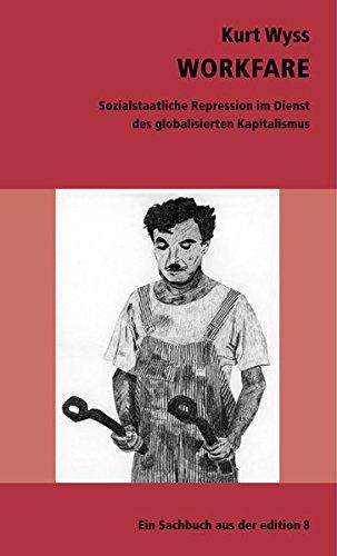 workfare-sozialstaatliche-repression-im-dienst-des-globalisierenden-kapitalismus