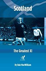 Scotland: The Greatest XI