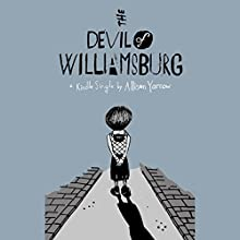 The Devil of Williamsburg Audiobook by Allison Yarrow Narrated by Lauren Fortgang