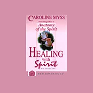 Healing with Spirit Audiobook