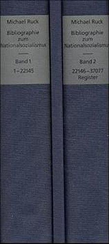 Bibliographie zum Nationalsozialismus, 2 Bde. m. CD-ROM (Einzelplatzlizenz)